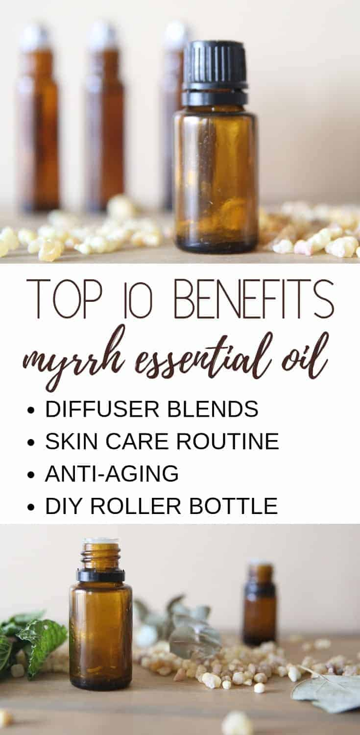 Top 10 Benefits Myrrh Essential Oil. Diffuser blends, skin care routine, anti-aging, and diy roller bottles.
